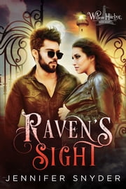 Raven's Sight ebook by Jennifer Snyder