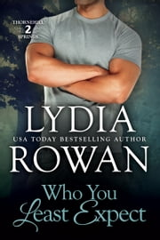 Who You Least Expect ebook by Lydia Rowan