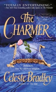 The Charmer - The Liar's Club ebook by Celeste Bradley