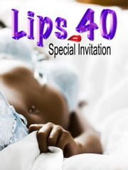 Lips 40: Special Invitation ebook by Dave Menlo
