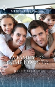 A Family to Come Home To ebook by Josie Metcalfe