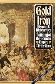 Gold and Iron ebook by Fritz Stern
