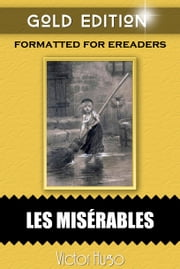 Les Misérables - Gold Edition ebook by Victor Hugo