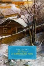 The Diary of a Superfluous Man ebook by Ivan Turgenev