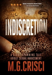 Indiscretion: A Globe-Spanning Tale About Sexual Harassment