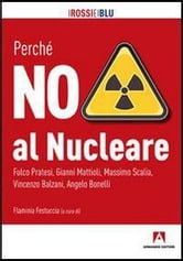 Perché NO al Nucleare ebook by Flaminia, Festuccia (cur.)
