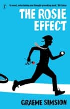 The Rosie Effect - Don Tillman 2 ebook by