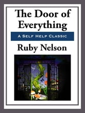 The Door of Everything ebook by Ruby Nelson