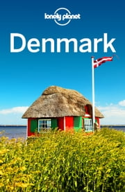 Lonely Planet Denmark ebook by Lonely Planet,Carolyn Bain,Cristian Bonetto