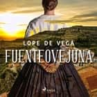 Fuenteovejuna audiobook by