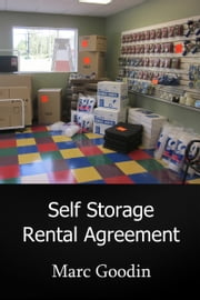 Self Storage Rental Agreement ebook by Marc Goodin