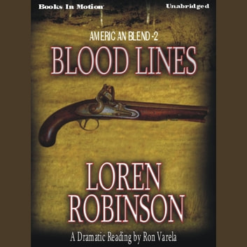 Blood Lines audiobook by Loren Robinson
