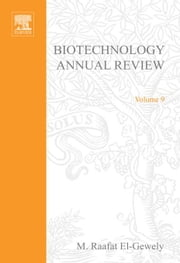Biotechnology Annual Review ebook by El-Gewely, M.R.