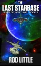 The Last Starbase ebook by Rod Little