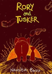 Rory and Tusker ebook by Nandita Basu