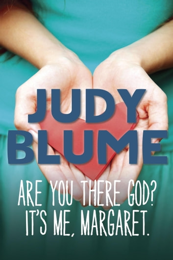 Are You There God? It's Me, Margaret ebook by Judy Blume