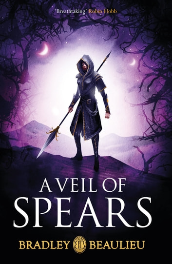 A Veil of Spears ebook by Bradley Beaulieu