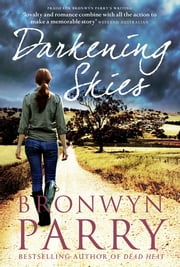 Darkening Skies ebook by Bronwyn Parry