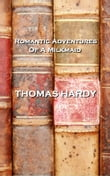 Thomas Hardy Romantic Adventures Of A Milkmaid