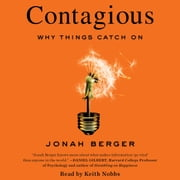 Contagious - Why Things Catch On audiobook by Jonah Berger