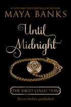 Until Midnight ebook by Maya Banks