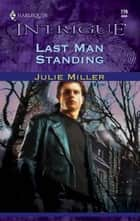 Last Man Standing ebook by Julie Miller