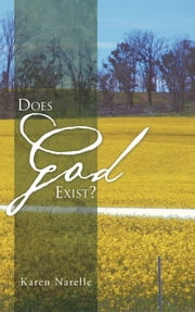 Does God Exist? ebook by Karen Narelle