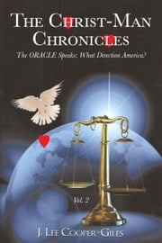 The Christ-Man Chronicles, Vol. 2 ebook by J. Lee Cooper-Giles