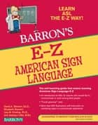 E-Z American Sign Language ebook by David Stewart, Elizabeth Stewart, Lisa Dimling,...