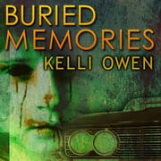 Buried Memories audiobook by Kelli Owen