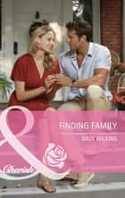 Finding Family (Mills & Boon Cherish) ebook by Gina Wilkins