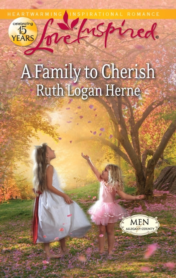 A Family to Cherish - A Single Dad Romance ebook by Ruth Logan Herne