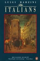 The Italians eBook by Luigi Barzini