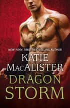 Dragon Storm (Dragon Fall Book Two) ebook by Katie MacAlister