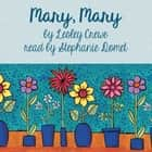 Mary, Mary audiobook by Lesley Crewe