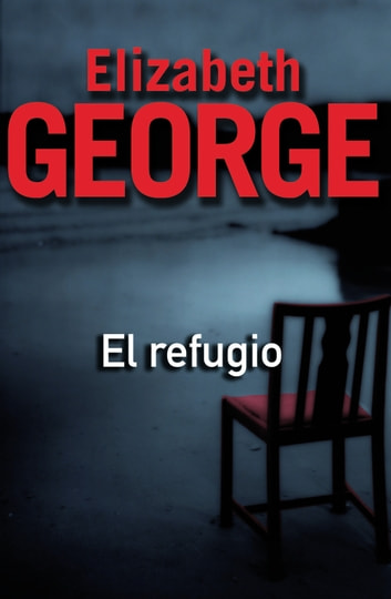 El refugio ebook by Elizabeth George