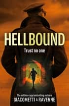 Hellbound - The Black Sun Series, Book 3 ebook by Giacometti, Ravenne