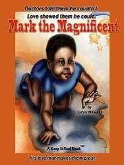 Mark the Magnificent ebook by Calvin Millwood