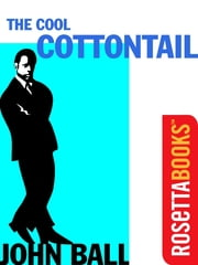 The Cool Cottontail ebook by John Ball