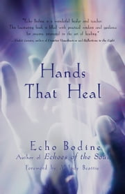 Hands That Heal ebook by Echo Bodine