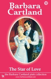 12 The Star Of Love ebook by Barbara Cartland