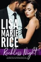 Reckless Night ebook by Lisa Marie Rice