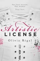 Artistic License ebook by Olivia Rigal
