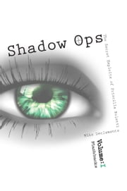 Vol. 1 Flashbacks Shadow Ops The Secret Exploits of Priscilla Roletti ebook by Mike DeClemente