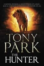 The Hunter ebook by Tony Park