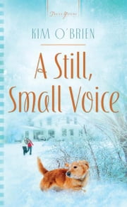 A Still, Small Voice ebook by Kim O'Brien