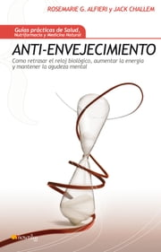 Anti-envejecimiento ebook by Rose Marie Gionta Alfieri