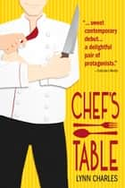 Chefs Table ebook by Lynn Charles