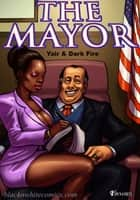 The Mayor - tome 1 ebook by Yair, Dark Fire