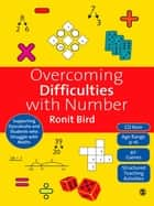 Overcoming Difficulties with Number ebook by Ronit Bird